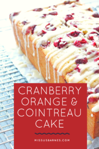Cranberry, Orange & Cointreau Cake from MissusBarnes.com